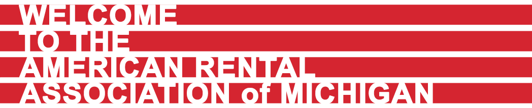 Welcome to the American Rental Association of Michigan